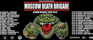 Moscow Death Brigade (RUS) + Produzenten der Froide (GER)