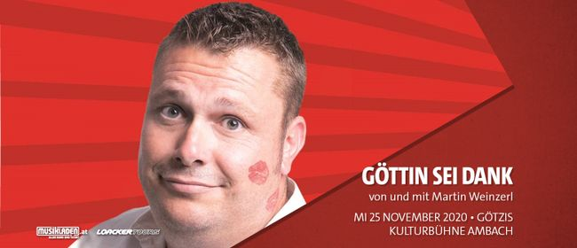 Martin Weinzerl: Göttin sei Dank // Götzis