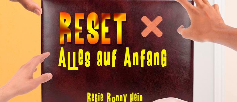 RESET - ALLES AUF ANFANG