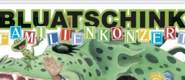 Bluatschink Kinderkonzert: ABGESAGT