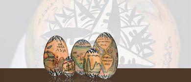 Einmal um die Welt - Künstlerisch gestaltete Eier