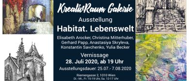 """Gruppenausstellung """"Habitat. Lebenswelt"""""""