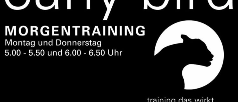 Training am Morgen - Early Bird