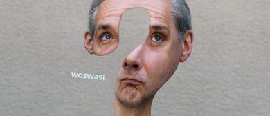 Thomas Maurer - WOSWASI: POSTPONED