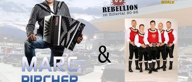 """Marc Pircher & die """"Rebellion im Zillertal"""""""