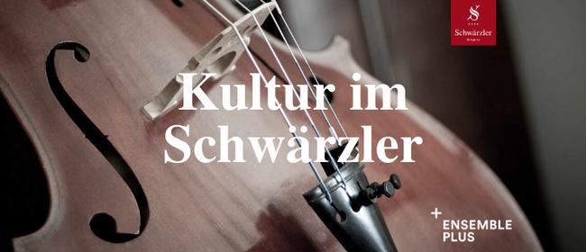 Kultur im Schwärzler - Sommerkonzert 2 mit Ensemble plus
