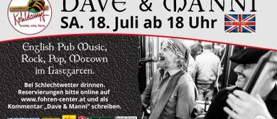 Dave & Manni live im Gastgarten Fohren Center