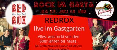 Redrox live im Gastgarten Fohren Center