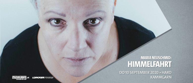 Abgesagt: Maria Neuschmid: Himmelfahrt // Hard: CANCELLED