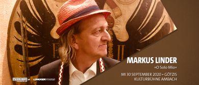 Abgesagt: Markus Linder: O Solo Mio // Götzis: CANCELLED