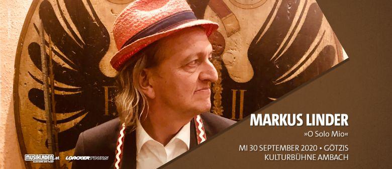 Markus Linder: O Solo Mio // Götzis