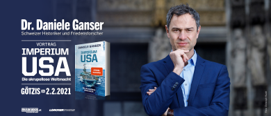 Abgesagt: Dr. Daniele Ganser // »Imperium USA« // Götzis: CANCELLED