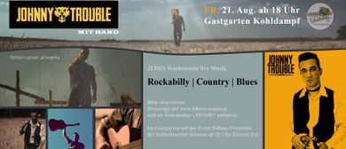 Johnny Trouble mit Band - Rockabilly-Country Fohren Center