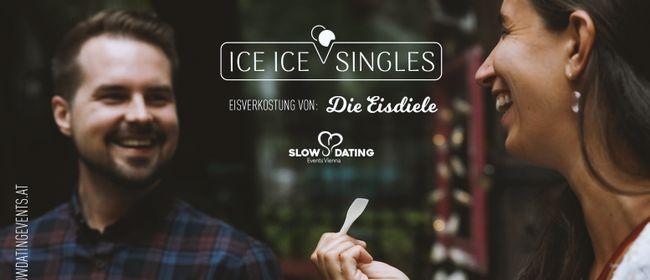 Ice Ice Singles (24-38 Jahre) - inkl. Eisverkostung!