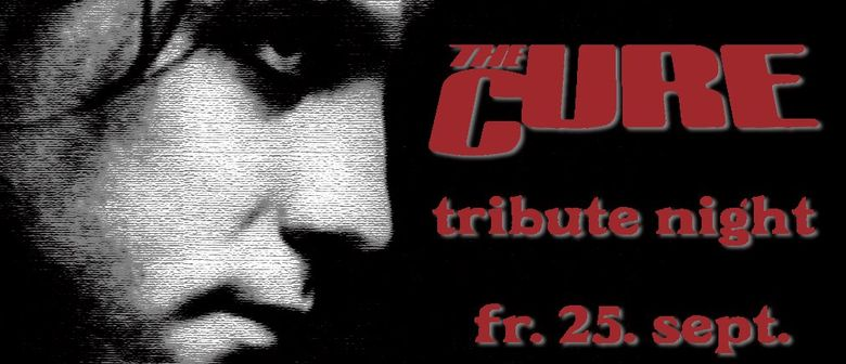The Cure Tribute Nightlounge
