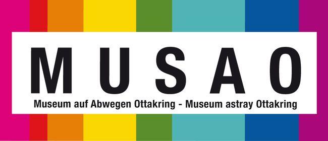 MUSAO Museum auf Abwegen Ottakring - Museum astray Ottakring