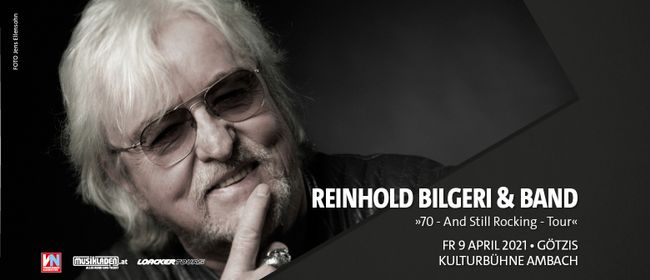 Reinhold Bilgeri & Band // »70 – And Still Rocking«: ABGESAGT