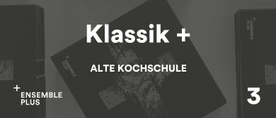 Ensemble plus - Klassik plus 3: CANCELLED