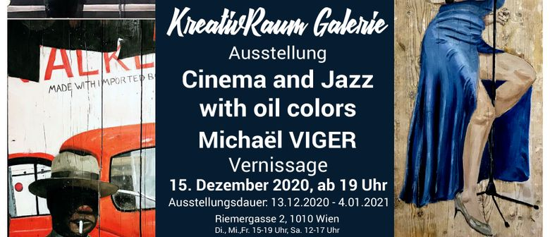 """Ausstellung """"Cinema and Jazz with oil colors"""" Michael Viger"""