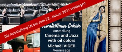 "Ausstellung ""Cinema and Jazz with oil colors"" Michael Viger"