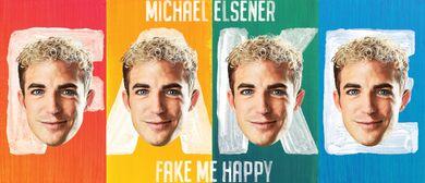 Michael Elsener - fake me happy