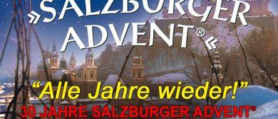 SALZBURGER ADVENT Alle Jahre wieder! 30 Jahre Jubiläum