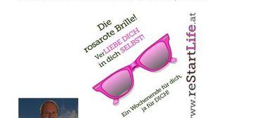 """DIE """"ROSAROTE BRILLE"""" - der Wochenend-Workshop in WIEN"""