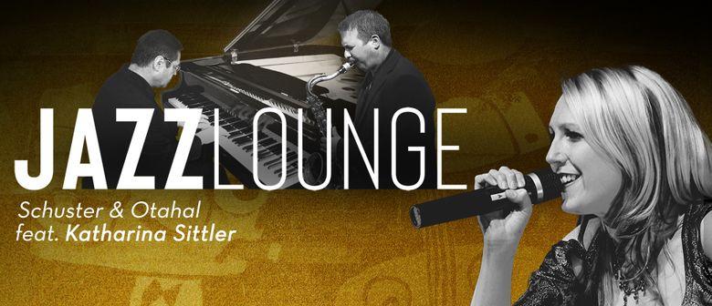 Jazzlounge - Schuster & Otahal feat. Katharina Sittler