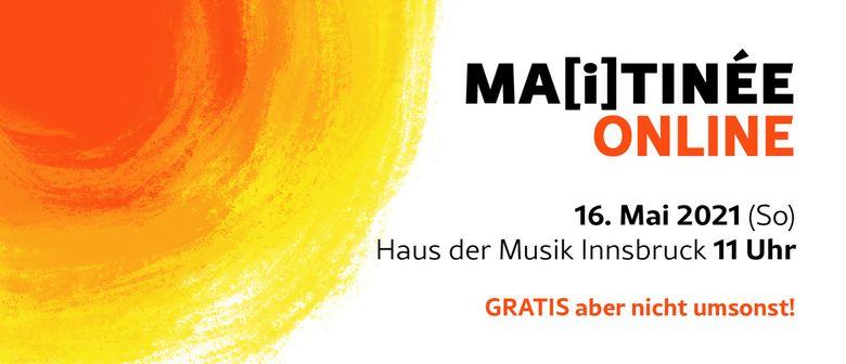 Tiroler Kammerorchester Innstrumenti: Ma(I)tinée