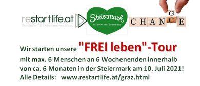 """Wir starten die """"FREI LEBEN""""-Tour in der STEIERMARK am 10.7."""