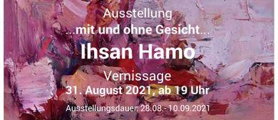 """Solo - Ausstellung von Ihsan Hamo """"...mit und ohne Gesicht.."""