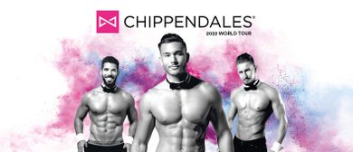 The Chippendales • Get Naughty! World Tour • Götzis