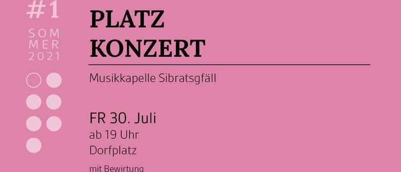Platzkonzert - Musikkapelle Sibratsgfäll