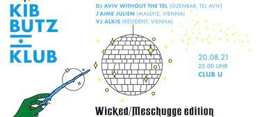 KIBBUTZ KLUB: Wicked/Meschugge Edition