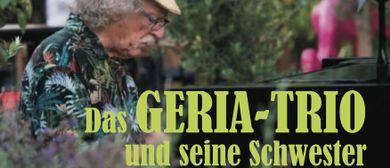 DAS GERIA-TRIO UND SEINE SCHWESTER  - Wienerlied-Jazz