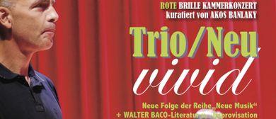 Trio/Neu – DIE ROTE BRILLE- KAMMERKONZERT