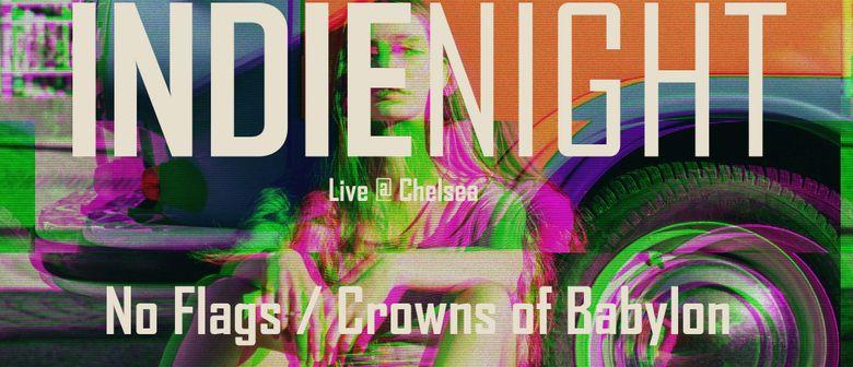 Indie Night @ Chelsea Wien (No Flags / Crowns of Babylon)