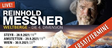 Reinhold Messner - WELTBERGE: Die 4. Dimension