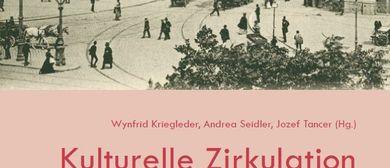 Kulturelle Zirkulation im Habsburgerreich