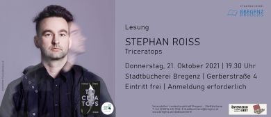 """Lesung: STEPHAN ROISS """"Triceratops"""""""