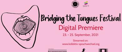Digitale Premiere: Bridging the Tongues Festival