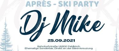 Apreś-Ski Party mit DJ MIKE
