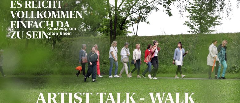 Artist Talk-Walk - Kunstweg am alten Rhein
