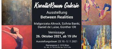 """Gruppen - Ausstellung """"Between Realities"""""""