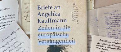 Briefe an Angelika Kauffmann mit Gerda Schnetzer-Sutterlüty