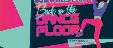 Back on the Dancefloor (90s & 80s Party)