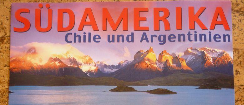 SÜDAMERIKA: Chile und Argentinien