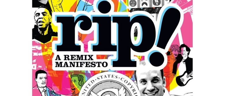 R.I.P. - A Remix Manifesto