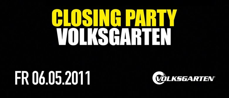 Volksgarten Closing Party