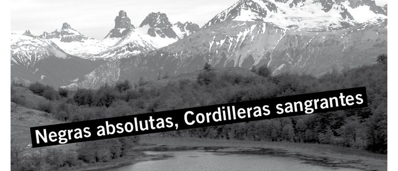 NEGRAS ABSOLUTAS, CORDILLERAS SANGRANTES (CL/A)
